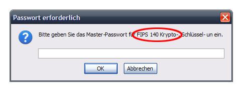 Firefox FIPS Problem - Passwort Eingabe